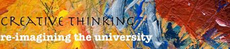 Creative Thinking - Re-imagining the University