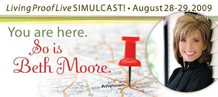 Living Proof Live Simulcast - Featuring Beth Moore and...