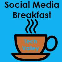 Social Media Breakfast Tech Valley #1
