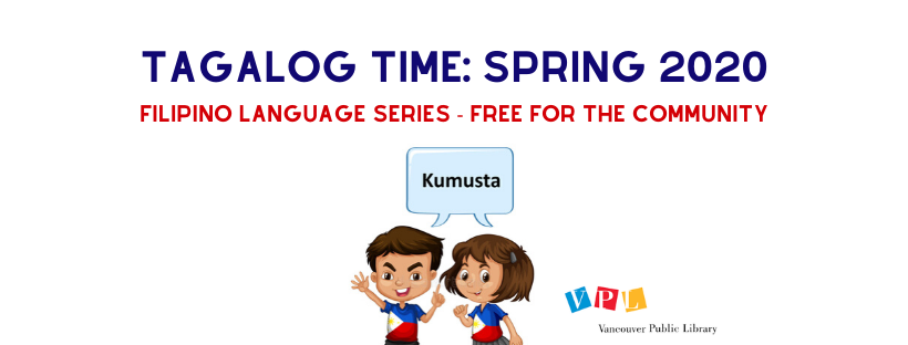 Tagalog Time at VPL: Filipino Language Series