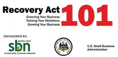 Recovery Act 101 - Forum for Small Businesses