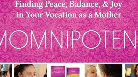 Momnipotent 8 Week Catholic/Christian Workshop for All Mothers!