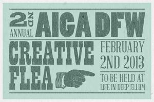 AIGA DFW's Second Annual Creative Flea 2.2.13