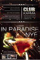 A Night in Paridise NYE @ The New Karma Nightclub |...