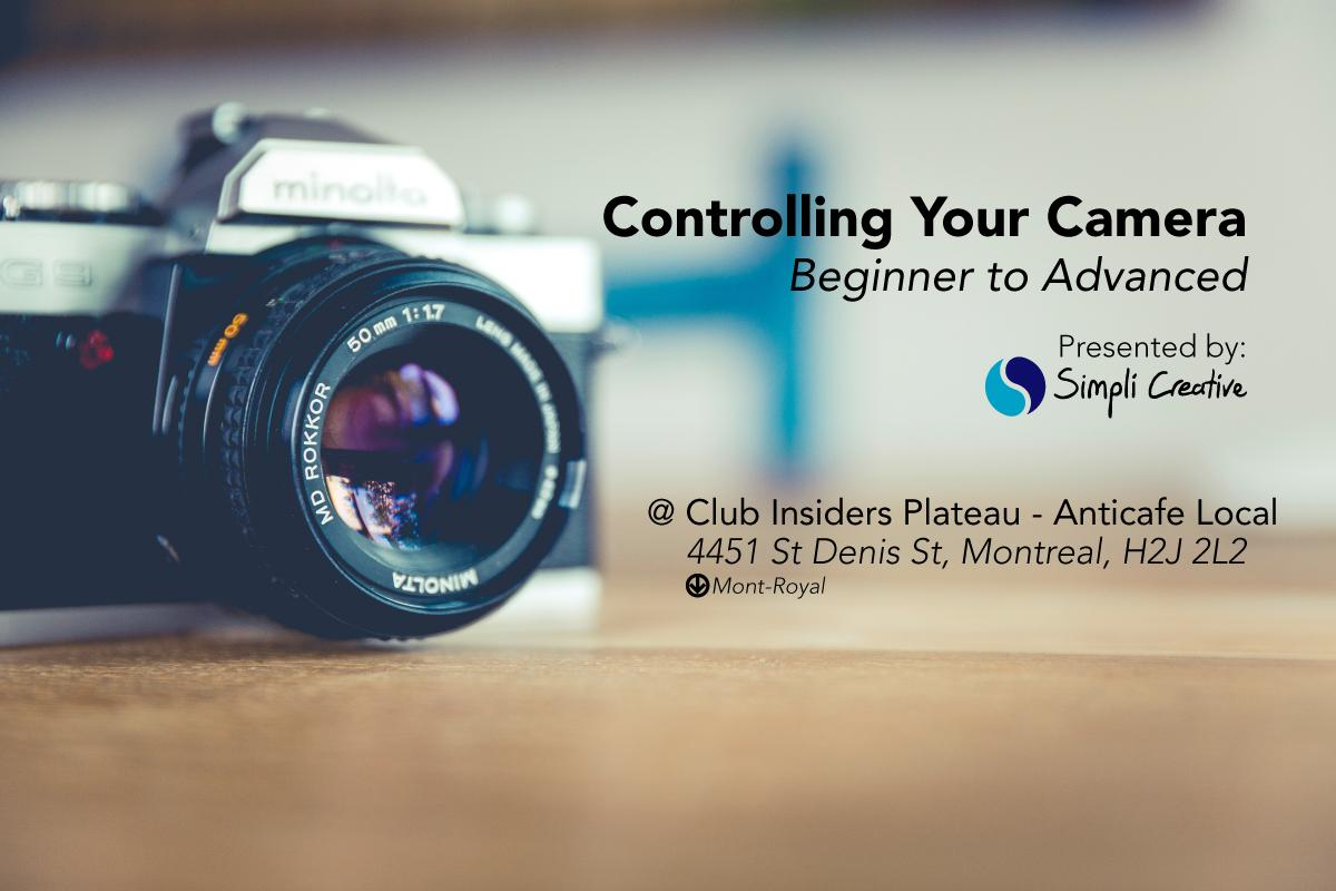 Photo Class - Controlling Your Camera