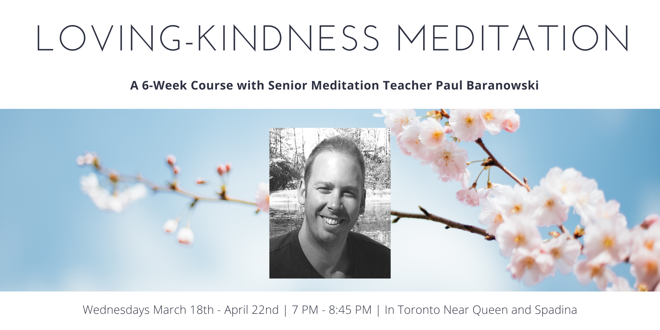 Loving-Kindness Meditation Course with Paul Baranowski