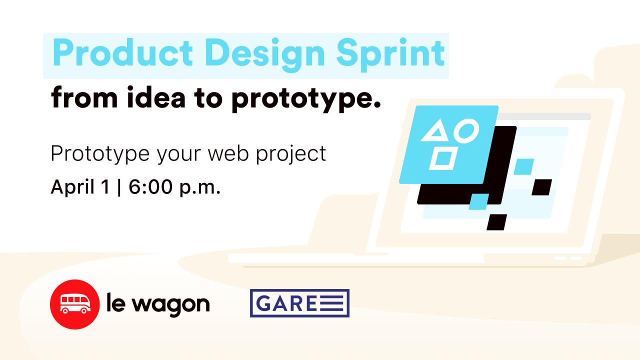 Le Wagon workshop - Product Design Sprint