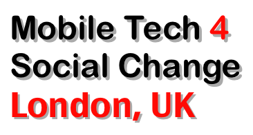 Mobile Tech 4 Social Change London