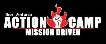 ActionCamp San Antonio: Mission Driven