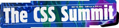 The CSS Summit