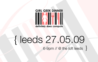 LSx: Girl Geek Dinner {May}