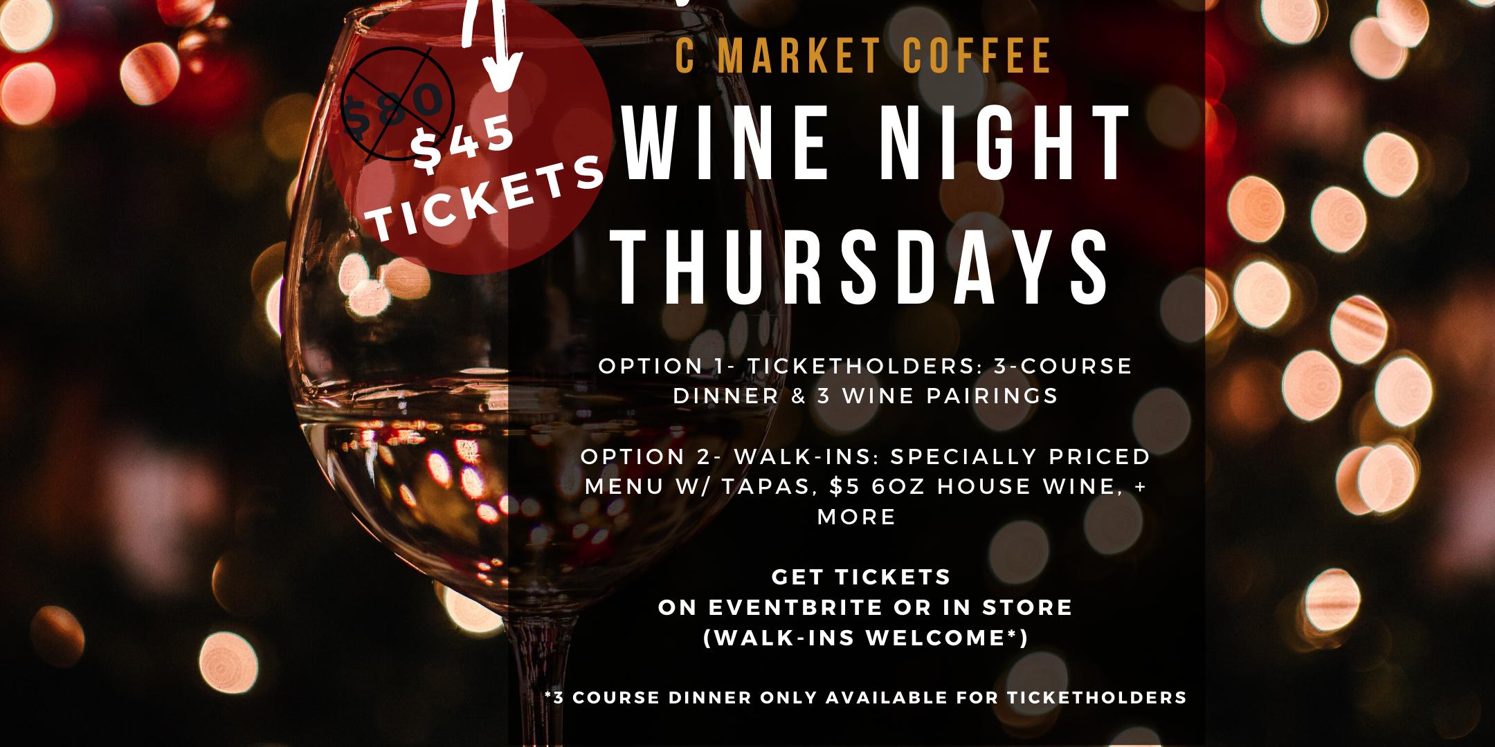 C Market Coffee Wine Night Thursdays