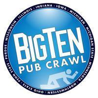BIG TEN PUB CRAWL - 3rd Annual - Hermosa Beach
