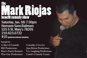 The Mark Riojas Benefit Comedy Show!