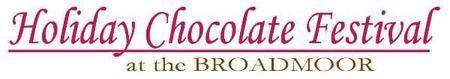 Holiday Chocolate Festival at the Broadmoor
