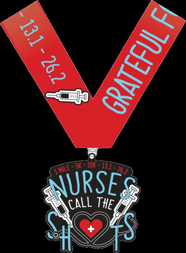 Grateful for Nurses 1M 5K 10K 13.1 26.2-Houston
