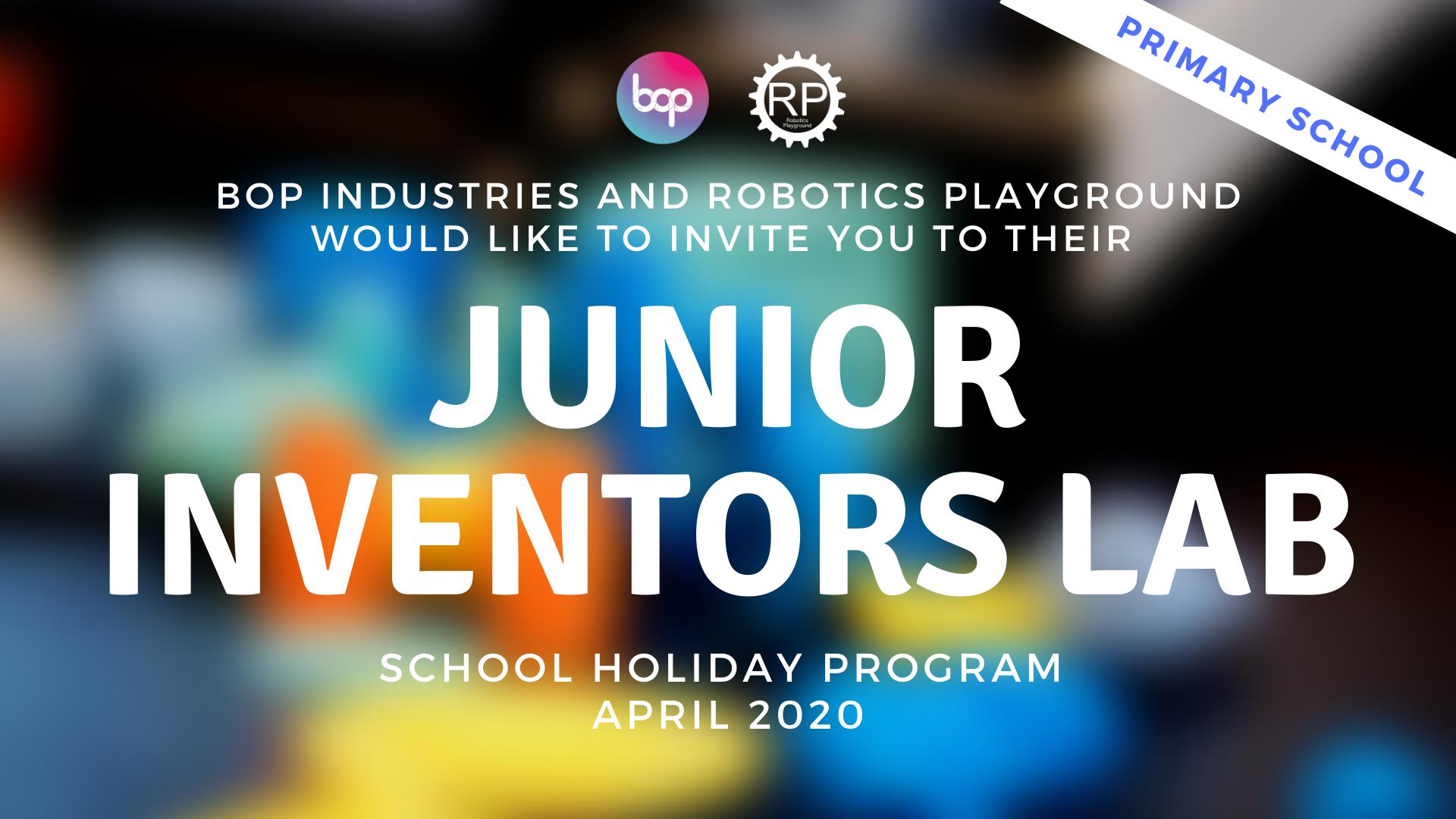Junior Inventors School Holiday Program - Primary School
