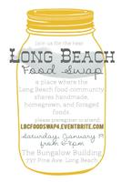 Long Beach Food Swap - Saturday, January 19, 2013
