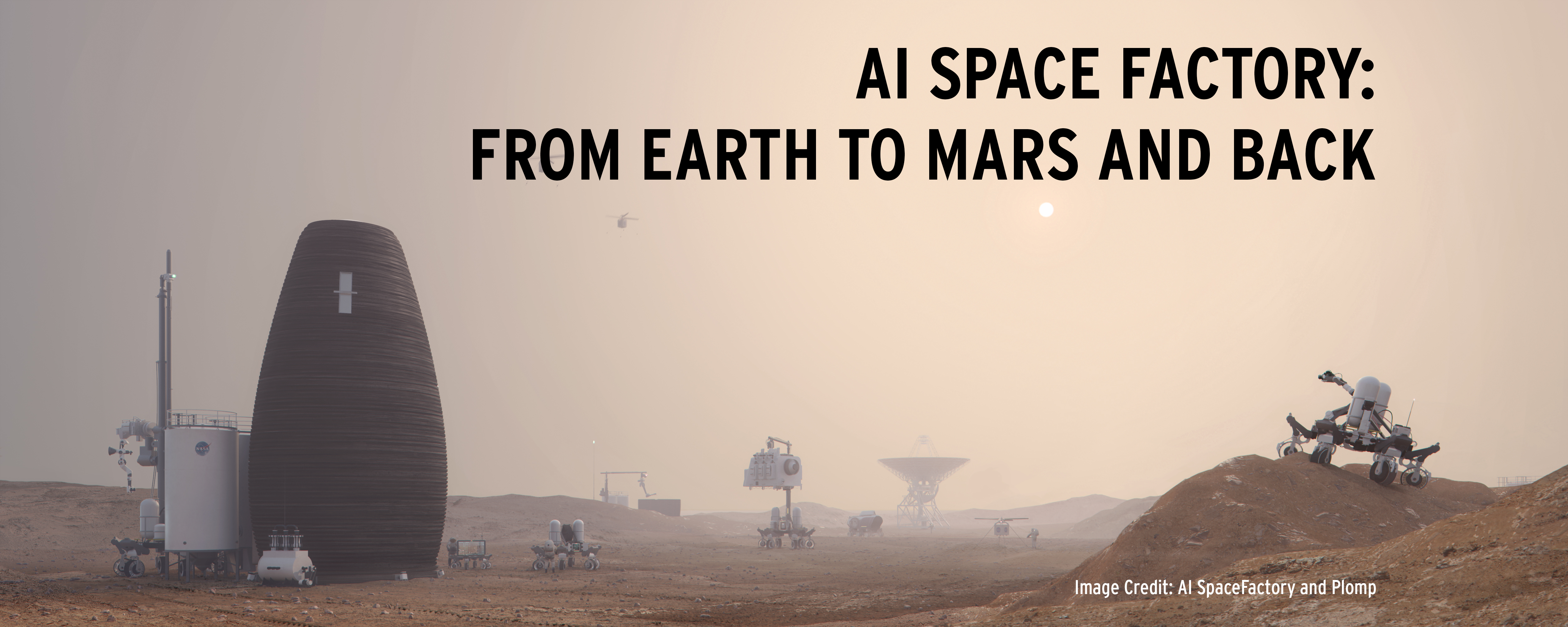 AI Space Factory: From Earth to Mars and Back