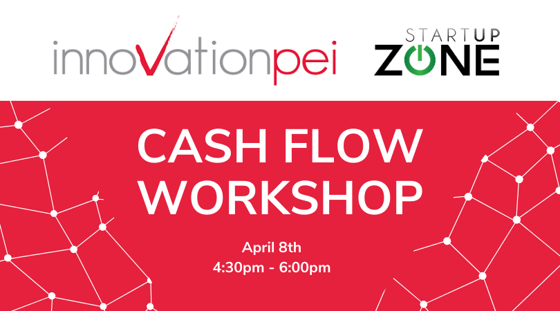 Innovation PEI: Cash Flow Workshop