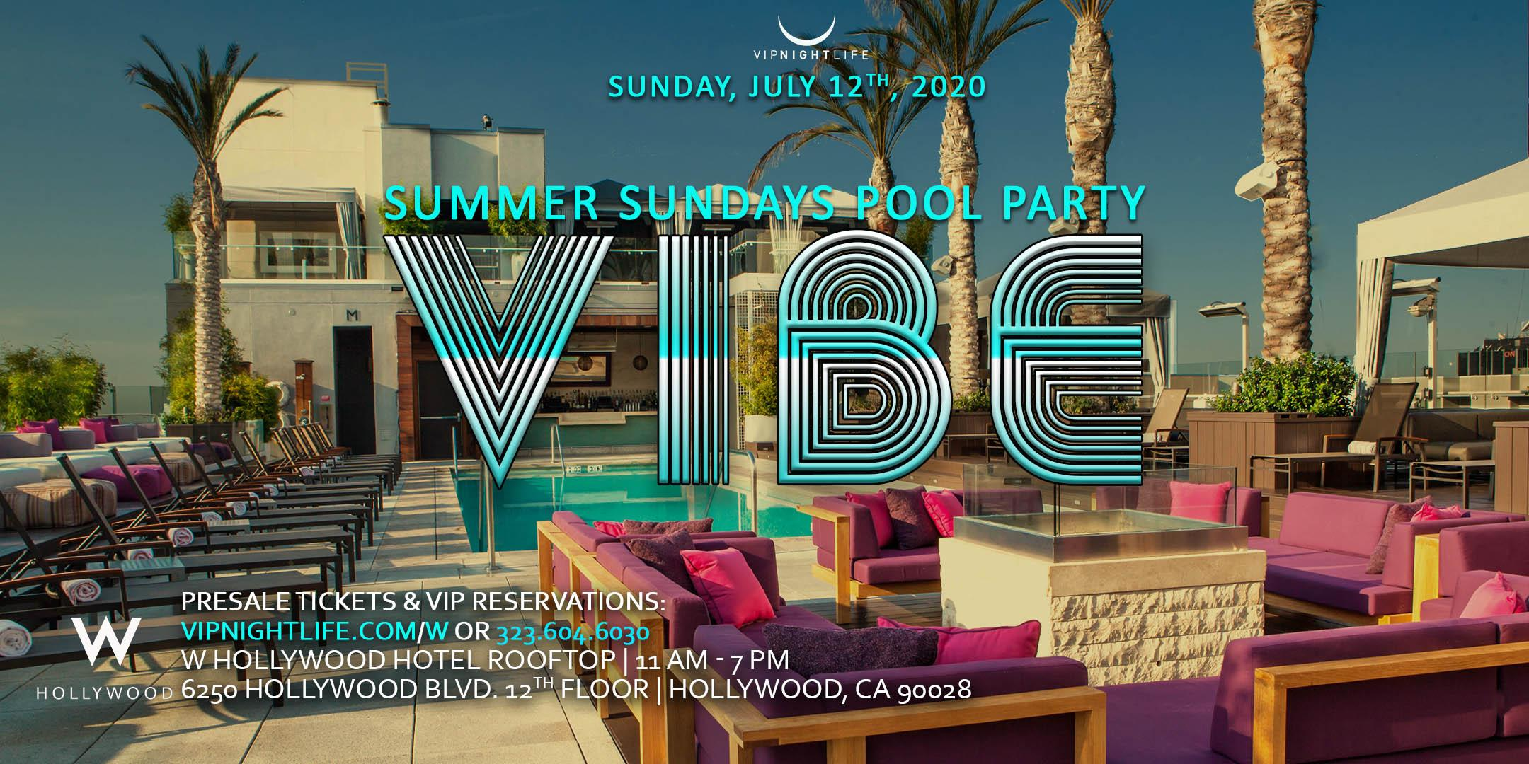 VIBE W Hollywood Rooftop - Summer Sundays Pool Party