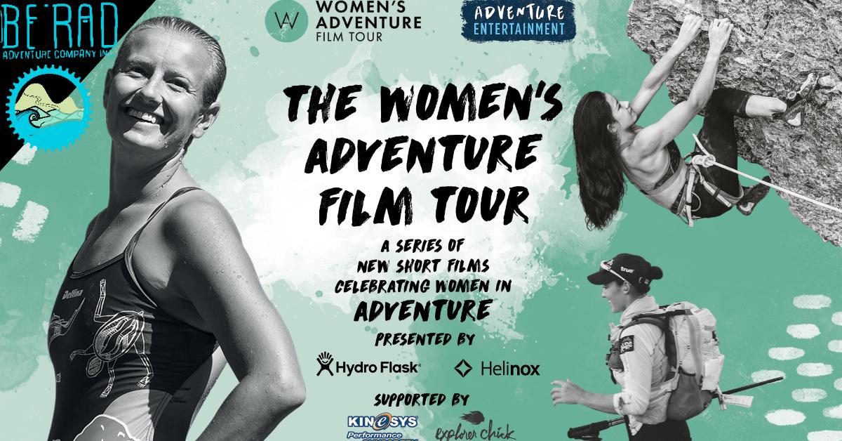 Be Rad Adventures Presents The Women's Adventure Film Tour in Saint John, NB!