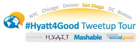 #Hyatt4Good Tweetup Tour San Diego