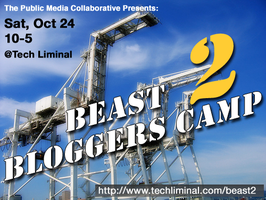 BEAST Bloggers Camp 2 - Return of East Bay Bloggers