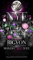 330 Ritch Presents New Years Eve 2013 w/ DJ Big Von