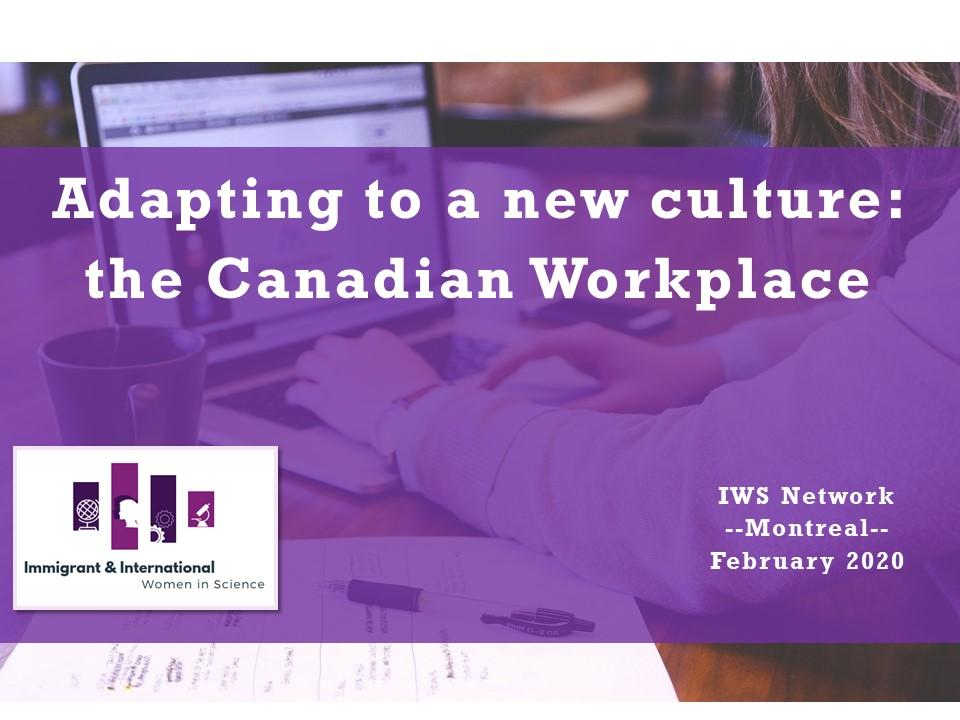 Adapting to a new culture: the Canadian Workplace - Montreal, QC