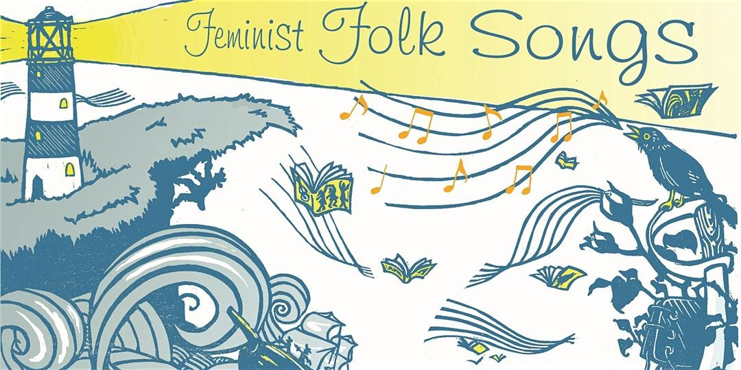 Feminist Folk Songs - 8 week course