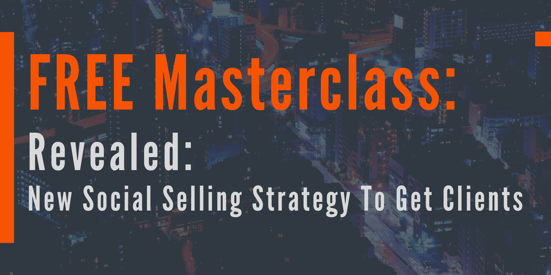 Free Class Reveals: 3-Step Social Selling Process To Get a Flood of Clients