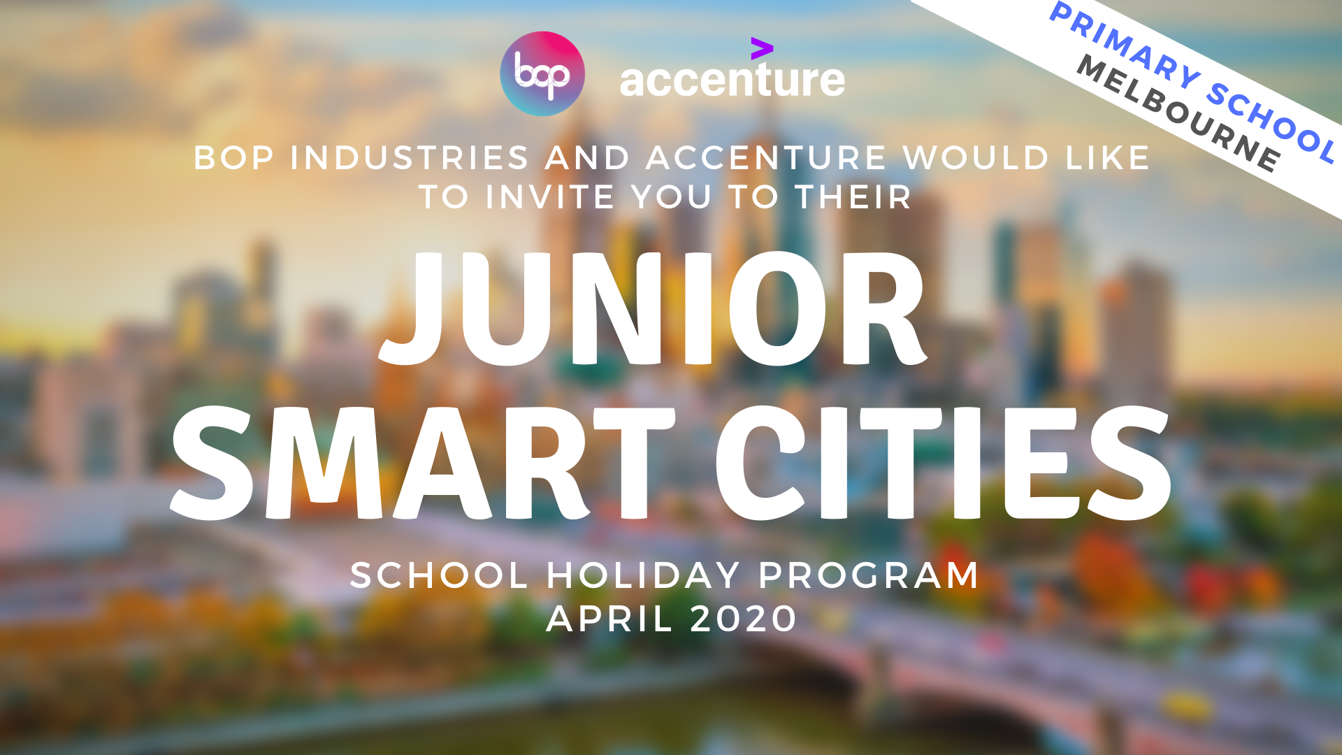 Junior Smart Cities Holiday Program With Accenture - Melbourne