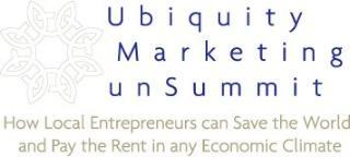 Ubiquity Marketing unSummit: How Local Entrepreneurs...