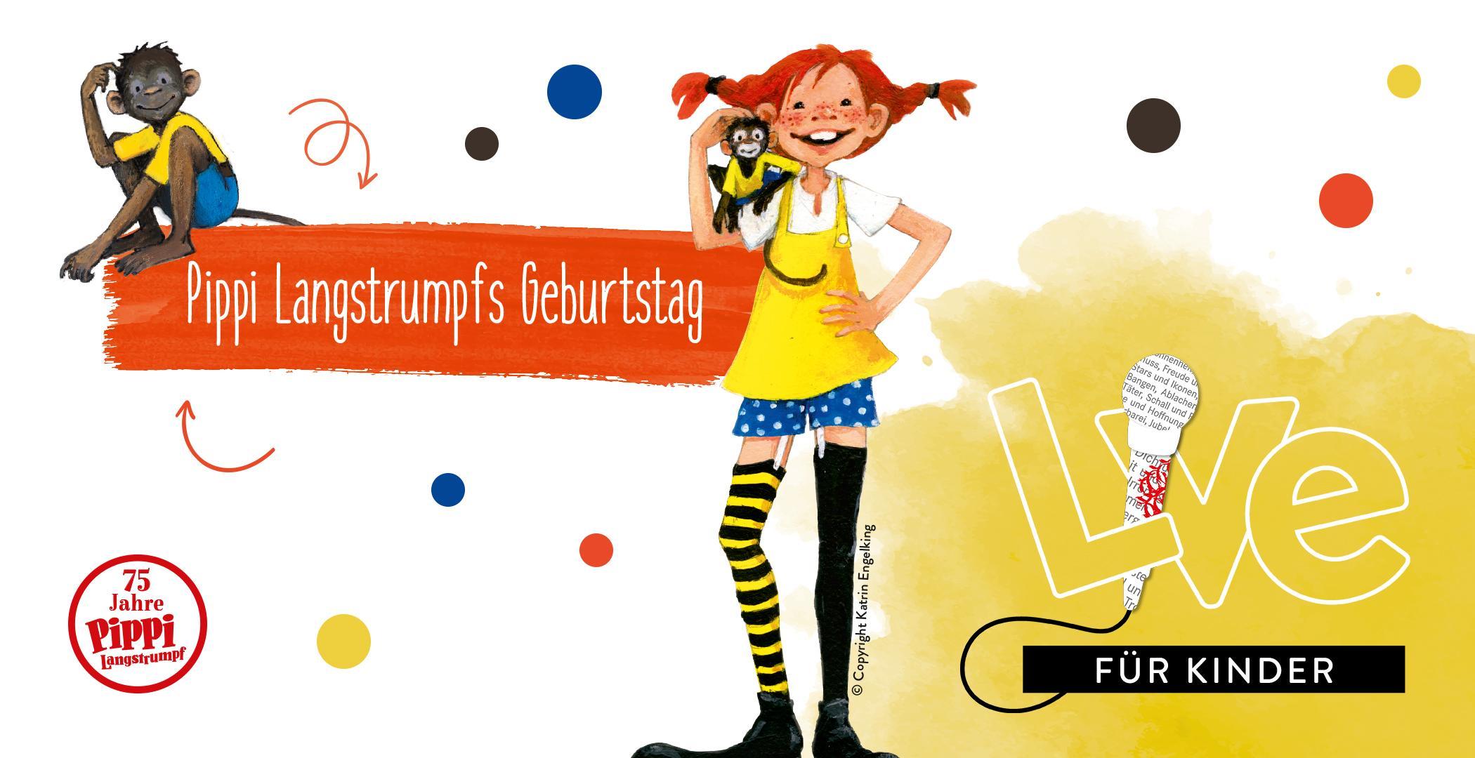 FÜR KINDER: Pippi Langstrumpfs Geburtstag