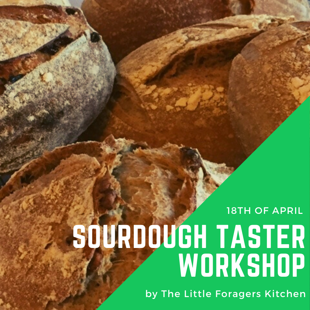 Sourdough Taster Workshop by The Little Foragers Kitchen