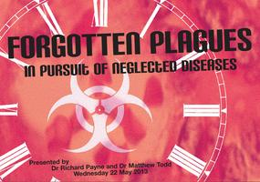 Forgotten plagues: in pursuit of neglected diseases