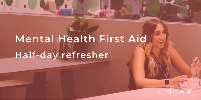 Mental Health First Aid Refresher workshop