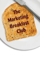 Marketing Breakfast Club Taster Session - 25 November 2013