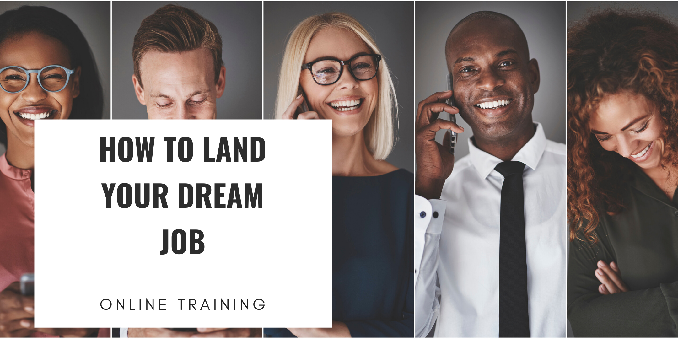 FREE TRAINING: HOW TO LAND YOUR DREAM JOB (CAREER WORKSHOP) Austin, TX