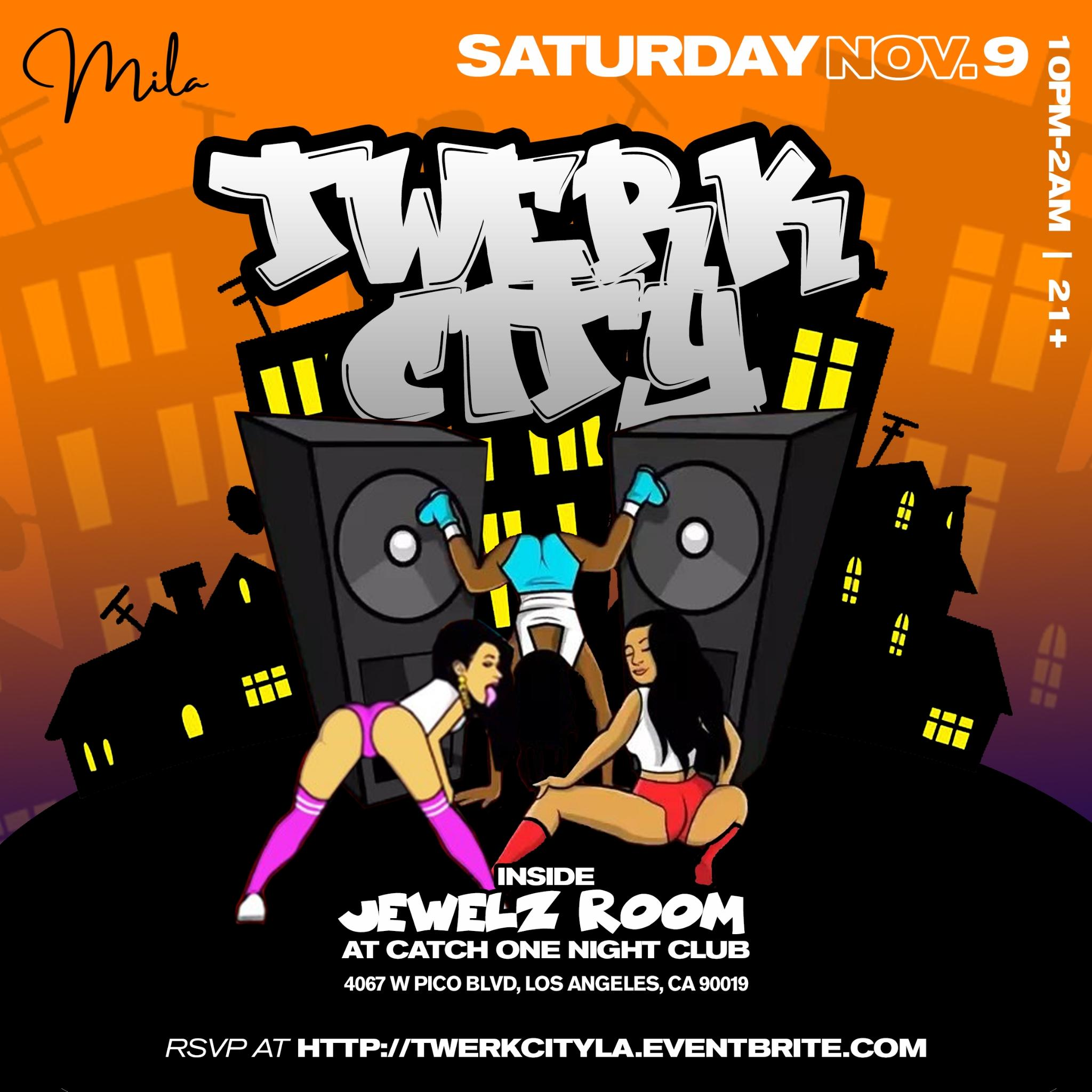 Twerk City (A Twerk Party) - Free Before 10:30pm