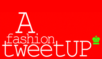 Fashion TweetUP