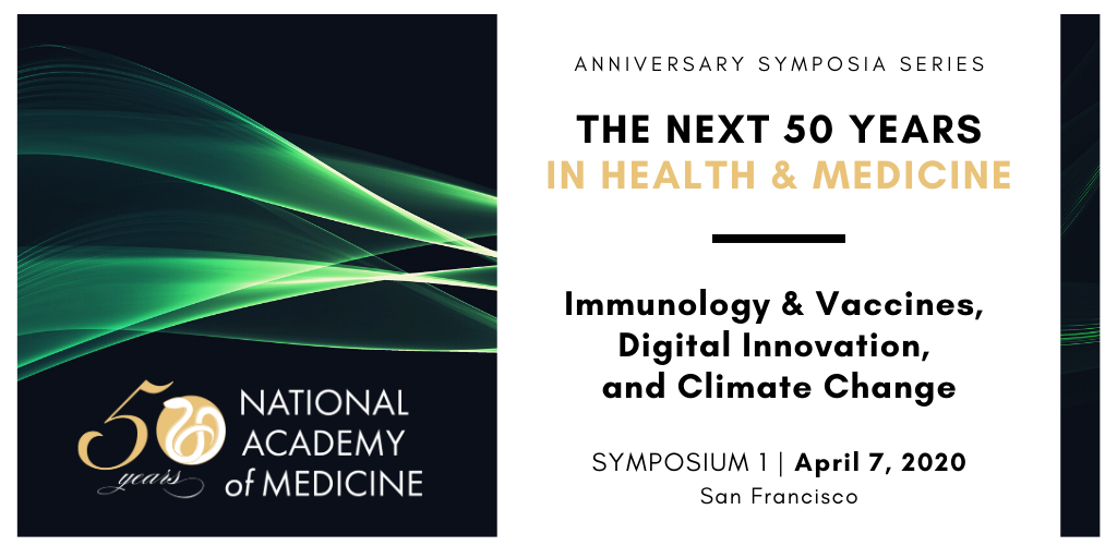 NAM Anniversary Symposia Series: The Next 50 Years in Health and Medicine