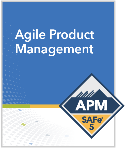 Online SAFe Agile Product Management with SAFe® APM 5.0 Certification Oklah