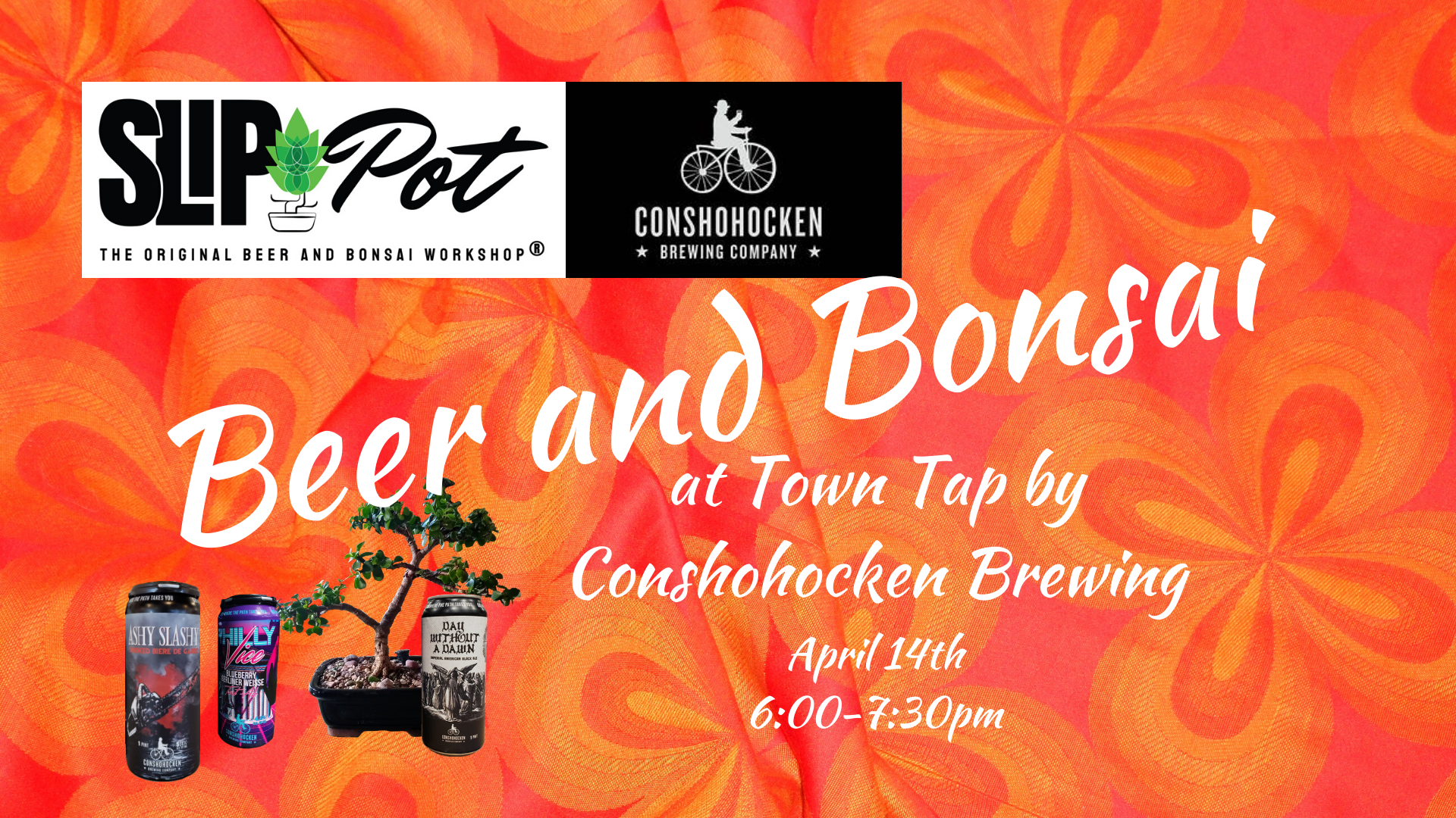 Beer And Bonsai At Town Tap By Conshohocken Brewing Co 14 Apr 2020