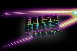 FRESH BEATS & LYRICS