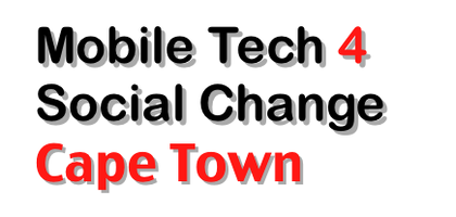 Mobile Tech 4 Social Change Cape Town