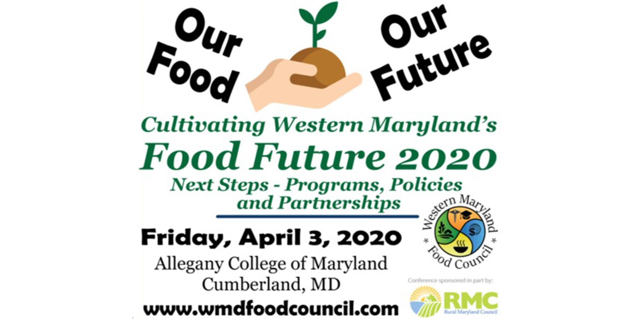 Our Future: Cultivating Western Maryland's Food Future 2020 Conference