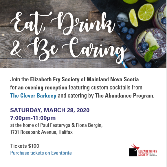 Eat, Drink and Be Caring with Elizabeth Fry Society of Mainland Nova Scotia