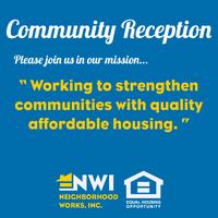 Neighborhood Works Community Reception